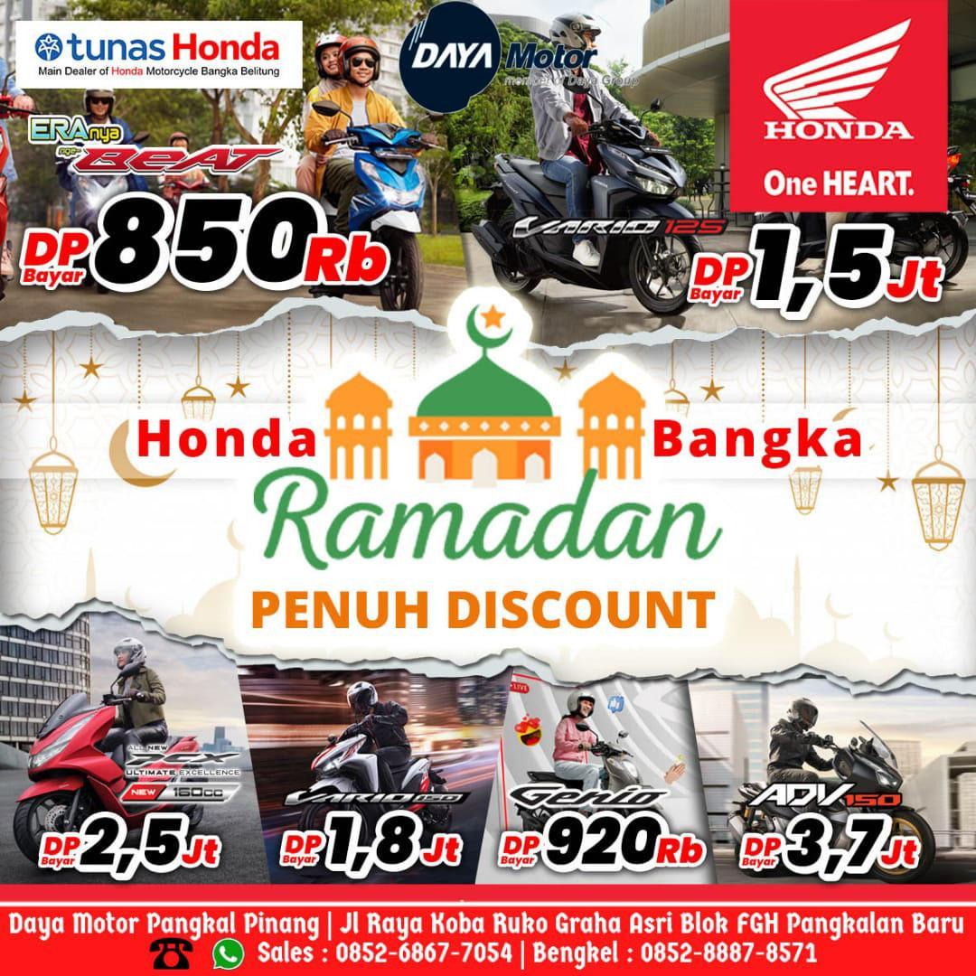 Buruan!!! Ada Promo Ramadan Penuh Diskon di Honda Daya Motor Pangkalpinang