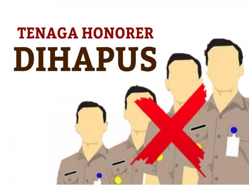 Hapus Tenaga Honorer, Instansi Hanya Akan Diisi oleh PNS dan PPPK