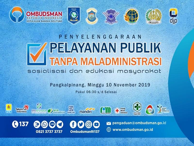 Ombudsman Babel Babel Ajak Masyarakat Hadir Dalam Pelayanan Publik Tanpa Maladministrasi