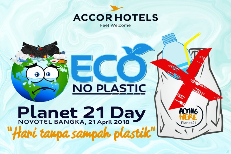 Perayaan Hari Planet 21 dan Hari Bumi, Novotel Usung Tema Hari Tanpa Sampah Plastik