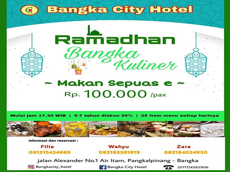 """Sambut Ramadhan 1440 H, Bangka City Hotel Hadirkan Promo Paket Buka Puasa """"Bangka Kuliner"""" All You Can Eat"""