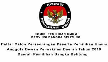 Daftar Calon Perseorangan Peserta Pemilihan Umum Anggota Dewan  Perwakilan Daerah Tahun 2019 Daerah Pemilihan Bangka Belitung
