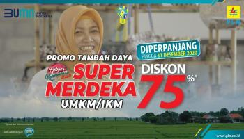 Lebih Dari 63 Ribu UMKM dan IKM Manfaatkan Diskon Tambah Daya Super Merdeka