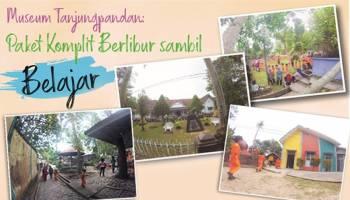 Museum Tanjungpandan: Paket Komplit Berlibur sambil Belajar