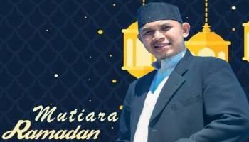 Mutiara Ramadhan Bulan Penuh Inspirasi dan Aksi