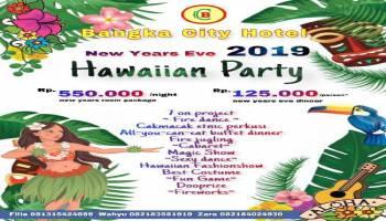 Sambut Tahun Baru, Bangka City Hotel Hadirkan Hawaiian Party