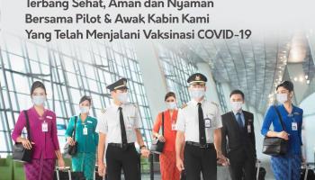 Terbang Sehat, Pilot dan Awak Kabin Garuda Indonesia Telah Vaksinasi Covid-19