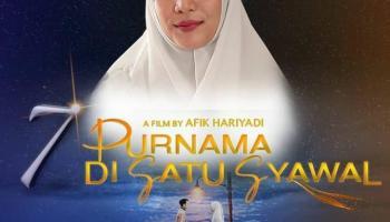 Yuk Nonton Film 7 Purnama Di 1 Syawal, Film Berkelas Nasional, Ternyata Hasil Karya Urang Bangka